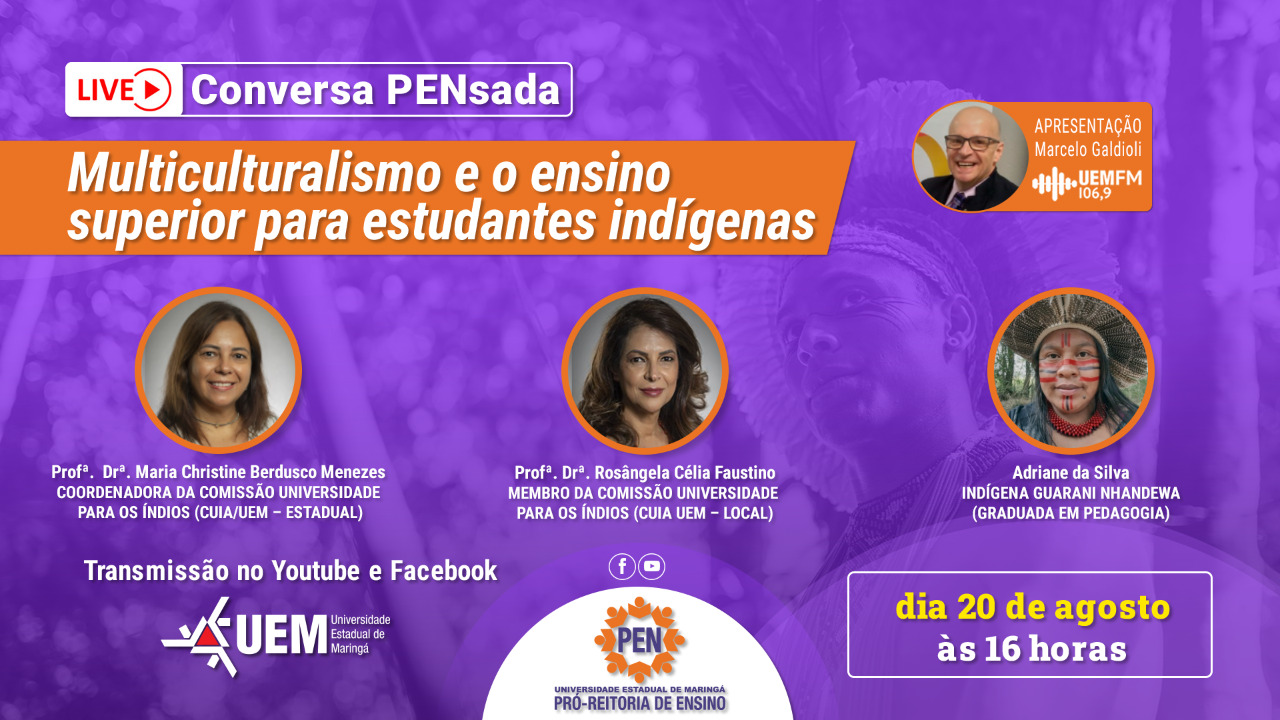 Multiculturalismo e o ensino superior para estudantes indígenas - 20/08 - 16h