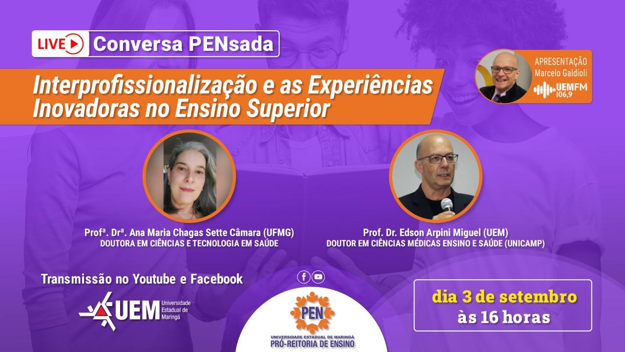Interprofissionalização e as experiências inovadoras no Ensino Superior - 03/09